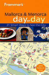 Frommer's Mallorca and Menorca Day By Day by Neil Edward Schlecht