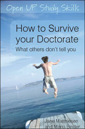 How to Survive Your Doctorate by Jane Matthiesen