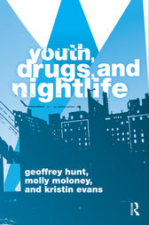 Youth, Drugs, and Nightlife by Geoffrey Hunt
