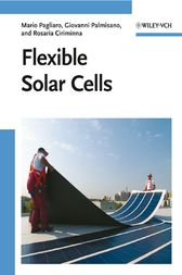Flexible Solar Cells by Mario Pagliaro