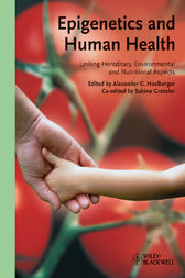 Epigenetics and Human Health by Alexander Haslberger