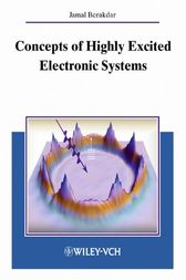 Concepts of Highly Excited Electronic Systems by Jamal Berakdar