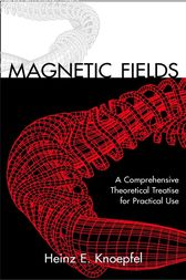 Magnetic Fields by Heinz E. Knoepfel