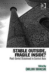 Stable Outside, Fragile Inside? by Emilian Kavalski