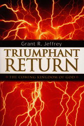 Triumphant Return by Grant R. Jeffrey
