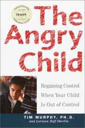 The Angry Child by Dr Timothy Murphy