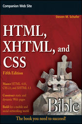 HTML, XHTML, and CSS Bible by Steven M. Schafer
