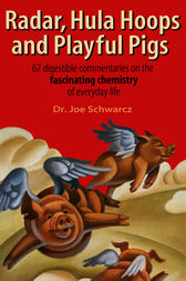 Radar, Hula Hoops, and Playful Pigs by Dr. Joe Schwarcz