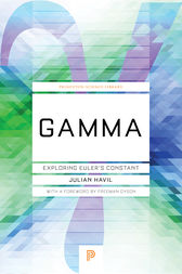 Gamma: Exploring Euler's Constant by Julian Havil