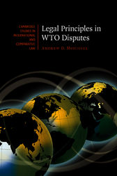 Legal Principles in WTO Disputes by Andrew D. Mitchell