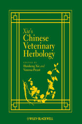 Xie's Chinese Veterinary Herbology by Huisheng Xie