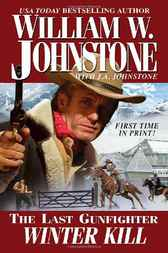 The Last Gunfighter by William W. Johnstone