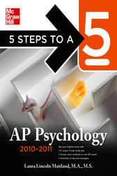5 Steps to a 5 AP Psychology, 2010-2011 Edition by Laura Maitland