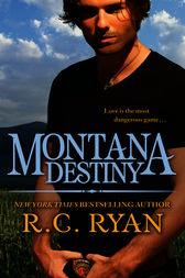 Montana Destiny by R. C. Ryan