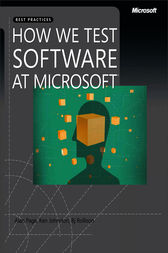 How We Test Software at Microsoft® by Alan Page