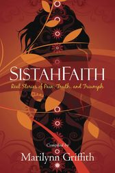 SistahFaith by Marilynn Griffith