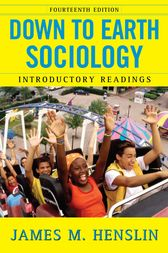 Down to Earth Sociology: 14th Edition by James M. Henslin