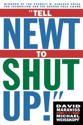 Tell Newt to Shut Up by Michael Weisskopf