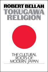 Tokugawa Religion by Robert N. Bellah