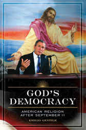 God's Democracy by Emilio Gentile