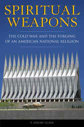 Spiritual Weapons by T. Jeremy Gunn