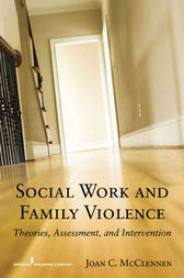 Social Work and Family Violence by Joan McClennen