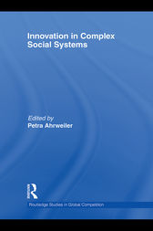 Innovation in Complex Social Systems by Petra Ahrweiler