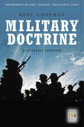 Military Doctrine: A Reference Handbook by Bert Chapman
