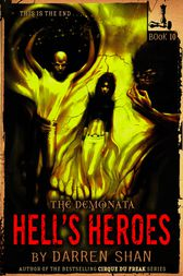 The Demonata #10: Hell's Heroes