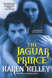 The Jaguar Prince by Karen Kelley