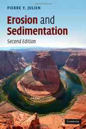 Erosion and Sedimentation by Pierre Y. Julien