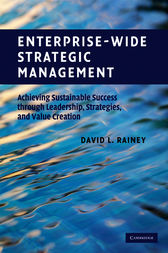 Enterprise-Wide Strategic Management by David L. Rainey