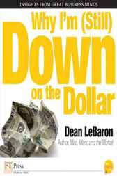 Why I'm Down on the Dollar by Dean LeBaron