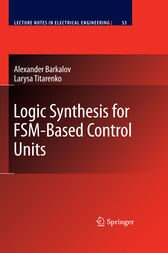 Logic Synthesis for FSM-Based Control Units by Alexander Barkalov