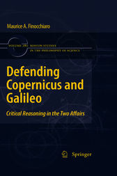 Defending Copernicus and Galileo by Maurice Finocchiaro