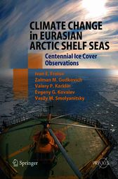 Climate Change in Eurasian Arctic Shelf Seas by Ivan E. Frolov