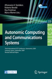 Autonomic Computing and Communications Systems by Athanasios V. Vasilakos