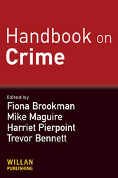 Handbook on Crime by Fiona Brookman