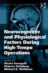 Neurocognitive and Physiological Factors During High-Tempo Operations by Michael D Matthews