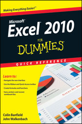 Excel 2010 For Dummies Quick Reference by Colin Banfield