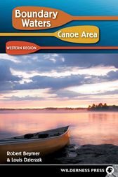 Boundary Waters Canoe Area: Western Region by Robert Beymer