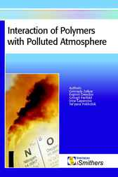 Interaction of Polymers with Polluted Atmospheres by Gennady Zaikov