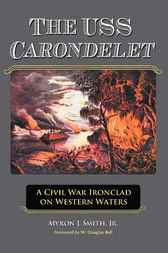 The USS Carondelet by Myron J. Smith