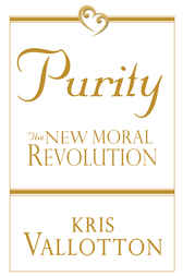 Purity by Kris Vallotton
