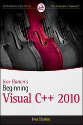 Ivor Horton's Beginning Visual C++ 2010 by Ivor Horton