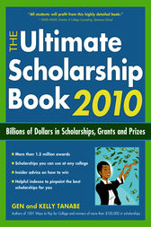 The Ultimate Scholarship Book 2010 by Gen Tanabe