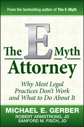 The E-Myth Attorney by Michael E. Gerber