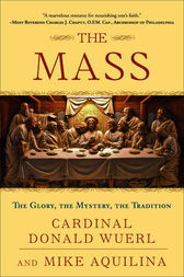 The Mass by Donald Cardinal Wuerl