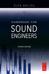 Handbook for Sound Engineers by Glen Ballou
