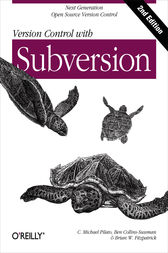 Version Control with Subversion by C. Michael Pilato